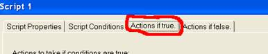 'Actions if true' Tab